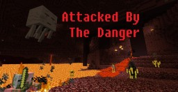 Attacked By The Danger (Adventure map) Minecraft Map & Project
