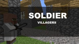 The Soldier Villagers Minecraft Map & Project