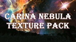 Carina Nebula Night & Day Sky Texture Pack Minecraft Texture Pack
