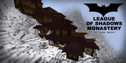 LEAGUE OF SHADOWS MONASTERY (Batman) Minecraft Map & Project