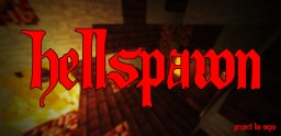 Spawn's Homebase [HellSpawn] Minecraft Map & Project