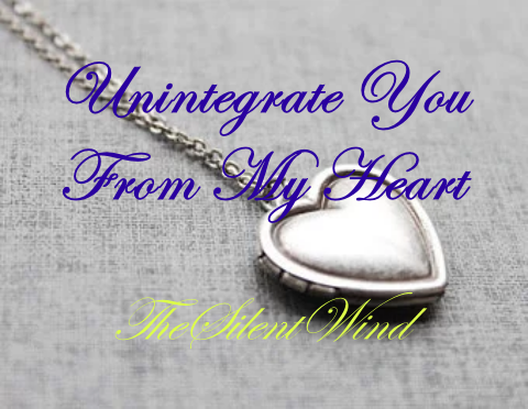 Popular Blog : Unintegrate You From My Heart | TheSilentWind