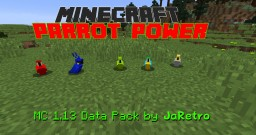 Parrot Power - HEAVY Improvements to parrots! Minecraft Map & Project
