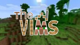 The Vims (1.13+ ALPHA Datapack) Minecraft Map & Project