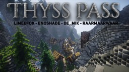 Thyss Pass [+Download] Minecraft Map & Project