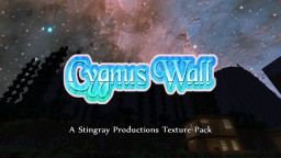 CYGNUS WALL! Night & Day Sky Texture Pack! ALL VERSIONS! Minecraft Texture Pack