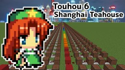 Touhou6 Shanghai Teahouse/Minecraft noteblock cover & tutorial Minecraft Map & Project
