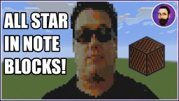 Some BODY... | Smash Mouth All Star - Minecraft Note Block Music Minecraft Map & Project