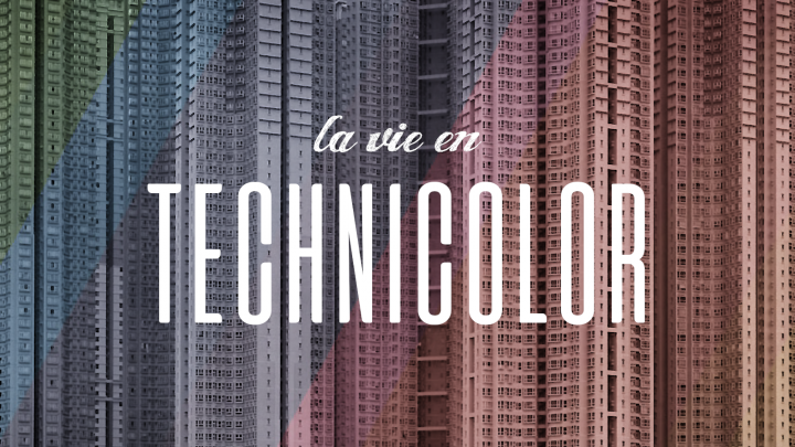 Popular Blog : Vignette #13 - La Vie En Technicolor