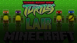 TMNT 2003 Lair Minecraft Map & Project