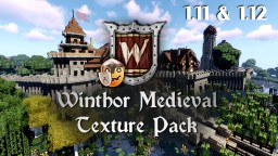 Winthor Medieval MC 1.12 v3.7.1 (for 1.11 to 1.12.2) Minecraft Texture Pack