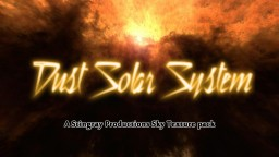DUST SOLAR SYSTEM! A Sky Texture Pack! Minecraft Texture Pack