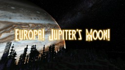 EUROPA! Jupiter's Moon! Sky Texture Pack ALL VERSIONS! Minecraft Texture Pack