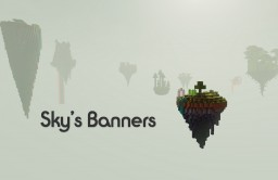 🌍Sky's Banners🌍 Survival Map in the Sky by DelTaz [1.13] [1.8] Minecraft Map & Project