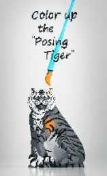 "Color up the ""Posing Tiger"" Minecraft Map & Project"