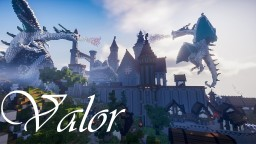 Valor Minecraft Map & Project