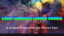 COLOR ELEMENTS LAGOON NEBULA! Sky Texture Pack Minecraft Texture Pack