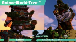 Anime World Tree - Anime/Comic Build Contest 2018 Winners - cubeside.de Minecraft Map & Project