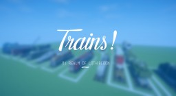 Realm of Lothiredon » Trains pack! [DOWNLOAD] Minecraft Map & Project