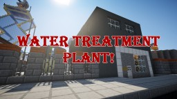 Water Treatment Plant Minecraft Map & Project