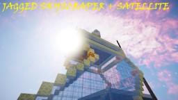 Jagged Skyscraper + Satellite DOWNLOAD! Minecraft Map & Project