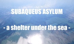 Subaqueus Asylum Minecraft Map & Project