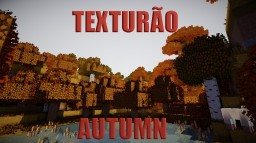 Texturão Autumn Foliage and Grass 1.13+ Minecraft