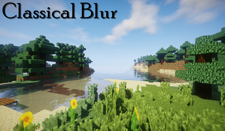 Popular Texture Pack : Classical Blur by Yeypiz {x256} [1.6] [1.7] [1.8] [1.9] [1.10] [1.11] [1.12] [1.13]