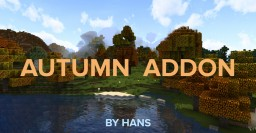 Hans-Pack Autumn Addon Minecraft Texture Pack