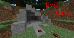 Evil Cave [Demo] Minecraft Map & Project