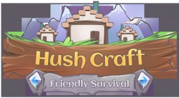 [No Raiding] HushCraft [Keep Inventory] Minecraft Server