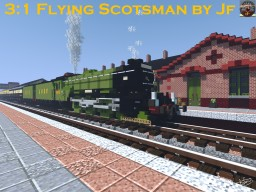 3:1 LNER A3 Class Flying Scotsman Steam Locomotive Minecraft Map & Project