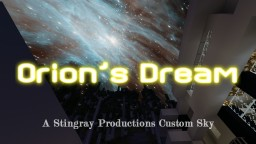 ORION'S DREAM - Custom Sky Texture Pack Minecraft Texture Pack