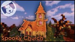Spooky Church w/TimeLapse Minecraft Map & Project