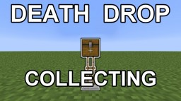 Death Drop Collecting [Datapack 18w43a+] Minecraft Map & Project