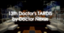 Doctor Who | TARDIS Interior (Series 11 - onwards) Minecraft Map & Project