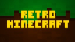 Retro Minecraft Minecraft