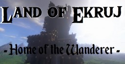 Land of Ekruj (V 0.2) - WIP Minecraft Map & Project