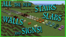All the New Stairs, Slabs, Walls, and Signs Added to Minecraft in 1.14 so far!! Minecraft Blog