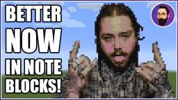 Post Malone - Better Now | Minecraft Note Block Music Minecraft
