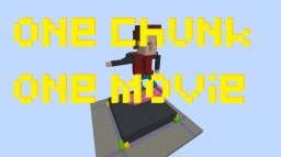 one chunk one movie - d8 Minecraft Map & Project