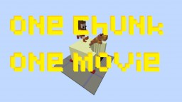 one chunk one movie - f3 Minecraft Map & Project