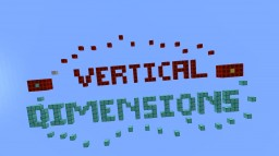 Vertical Dimensions Minecraft Map & Project