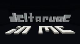 DELTARUNE IN MC - COMING 2019!!! - v0.2 Minecraft Map & Project