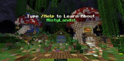 Mistylands Survival Brand New Maps Est: 2010 Minecraft