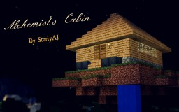 Alchemist's Cabin (VERY novice work!) Minecraft Map & Project