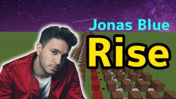 Jonas Blue - Rise ft. Jack & Jack/Minecraft noteblock cover & tutorial Minecraft Map & Project