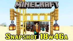 Minecraft Snapshot 18w46a | Lanters! Minecraft Blog Post