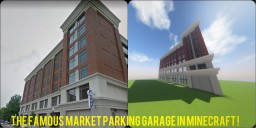 The Famous Market Parking Garage, Roanoke VA Minecraft Map & Project
