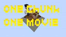 one chunk one movie - f5 Minecraft Map & Project
